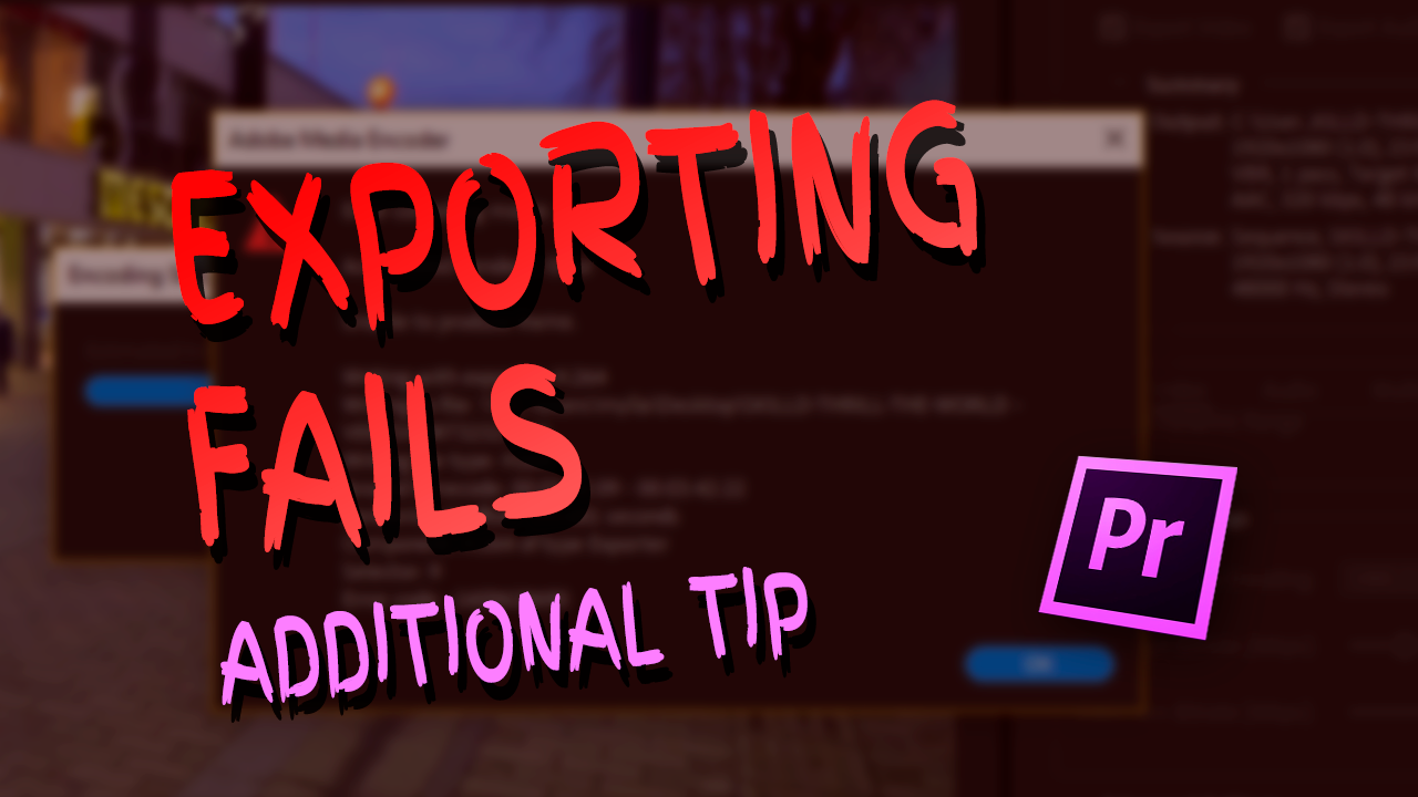 adobe-premiere-export-failure-error-compiling-movie-additional-tip