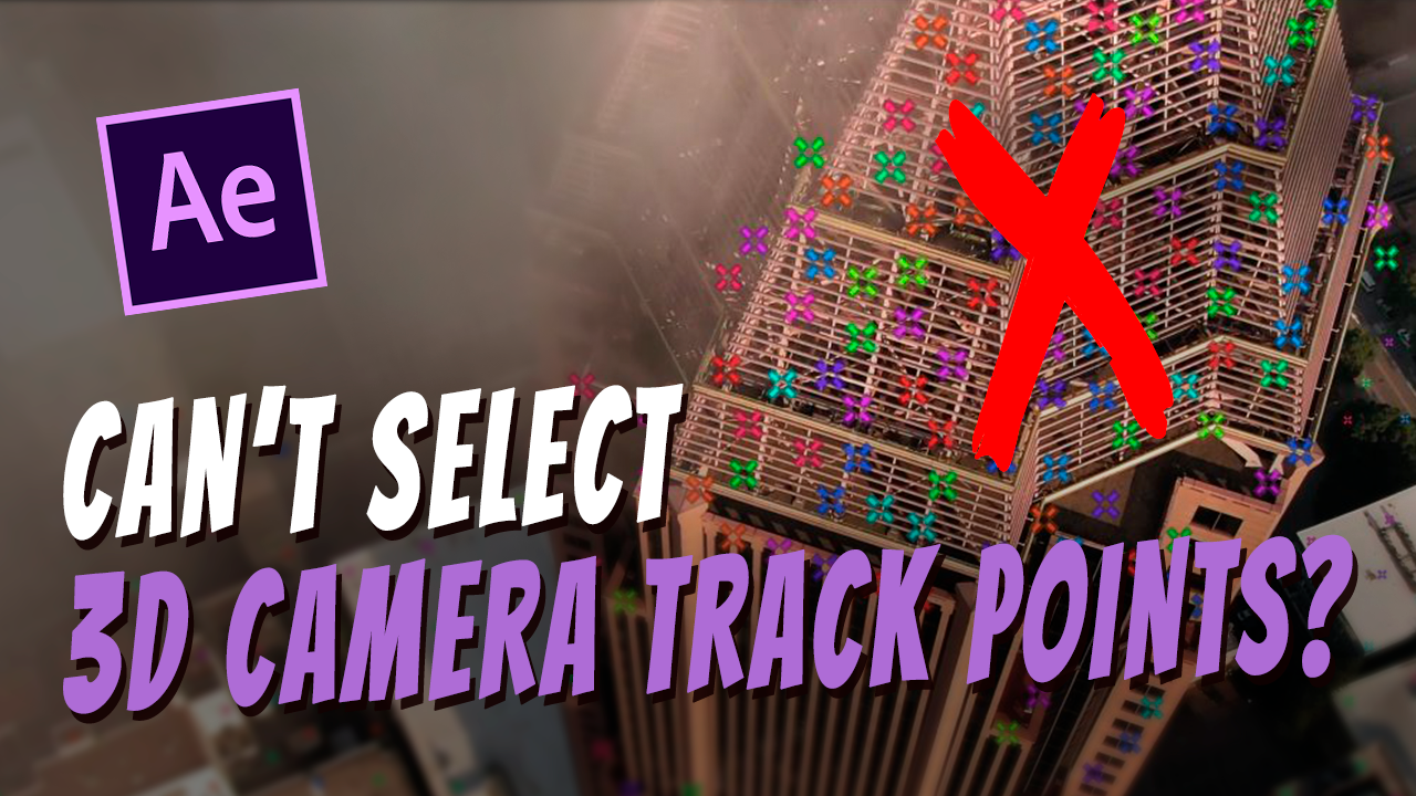 can't select 3d camera track points