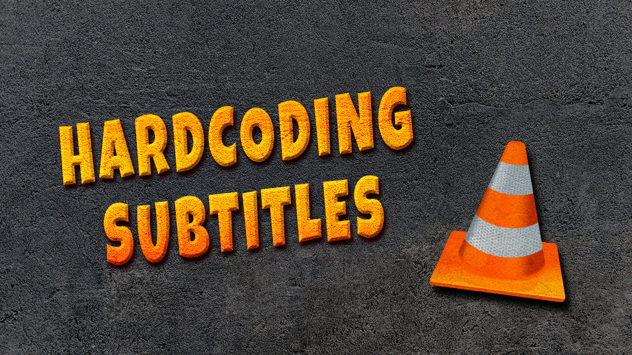 How to HARDCODE Subtitles to Your Films