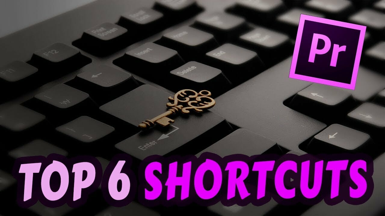 top-6-shortcuts-to-use-while-editing-a-film